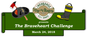 The Villages Insurance presents the Braveheart Challenge, March 24, 2018